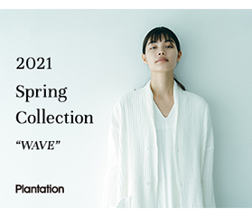 Plantation 2021 Spring Collection